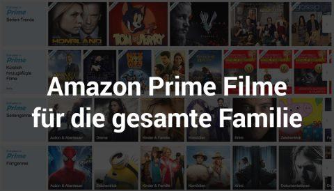 Amazon Prime Filme für die gesamte Familie