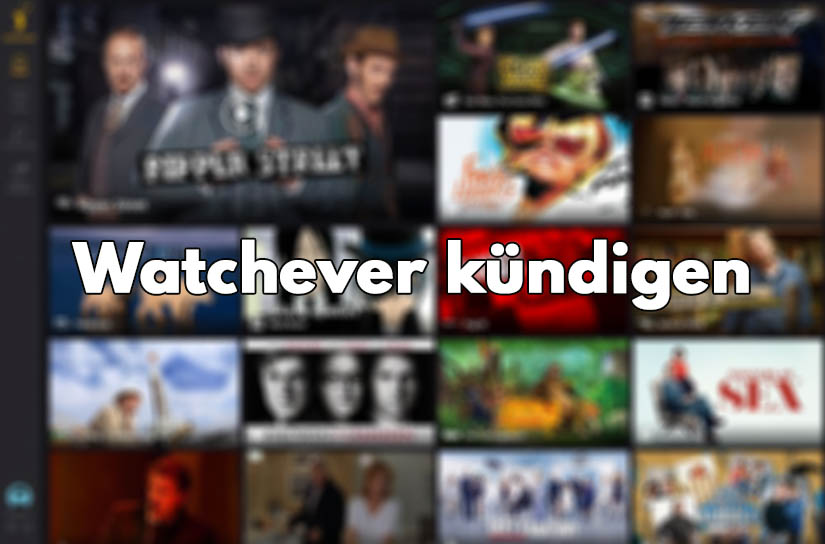 Watchever-kündigen